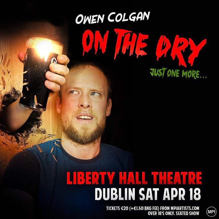 Owen Colgan - Dublin - On The Dry Tour
