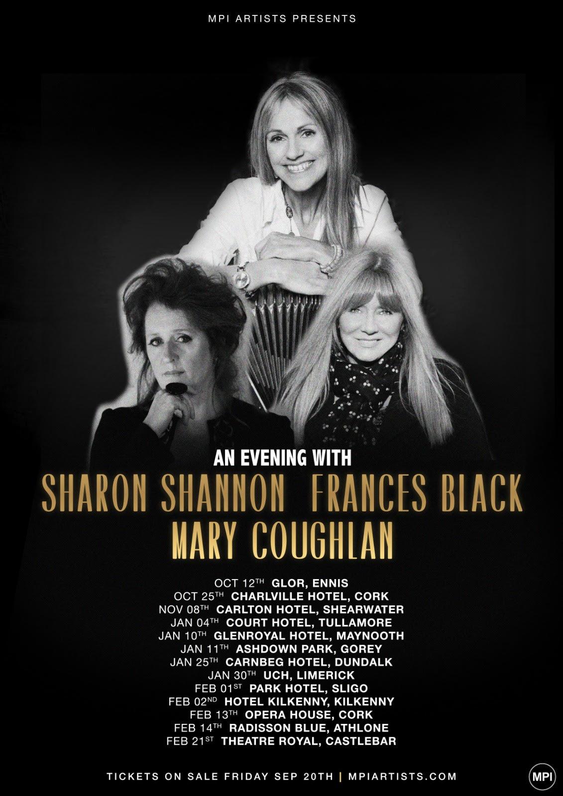 Sharon Shannon, Frances Black, Mary Coughlan