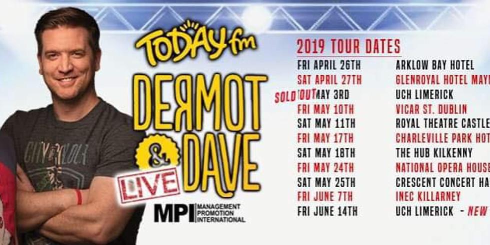 Today FM's Dermot & Dave Live