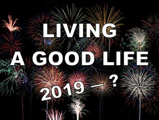 Living A Good Life