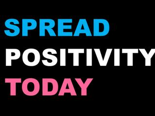 Spread Positivity Today
