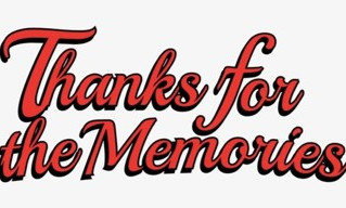 Thanks For The Memories