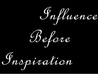 Inspiration Before Influence