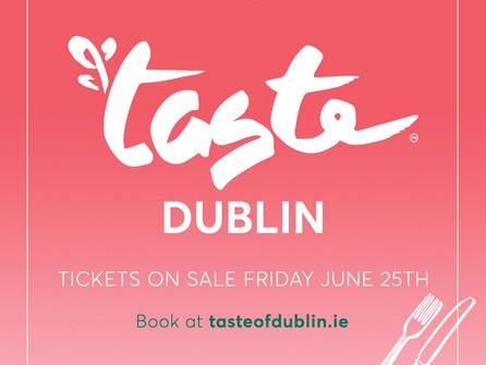 Taste of Dublin Returns for 2021!