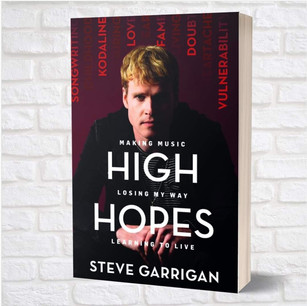 Kodaline's Steve Garrigan Releases High Hopes:  Making Music, Losing My Way, Learning to Live
