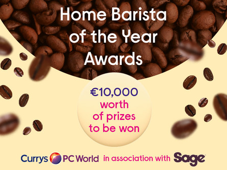 Currys PC World Launch Home Barista of the Year Competition in association with Sage® Appliances !