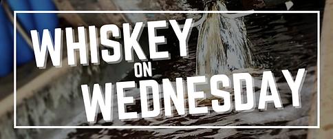 whiskey on Wednesday