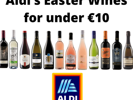 Aldi's Easter Wines for under €10