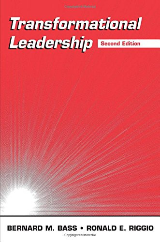 Transformational Leadership by Bernard M. Bass and Ronald E. Riggio