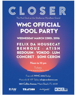 CLOSER WMC Official Pool Party