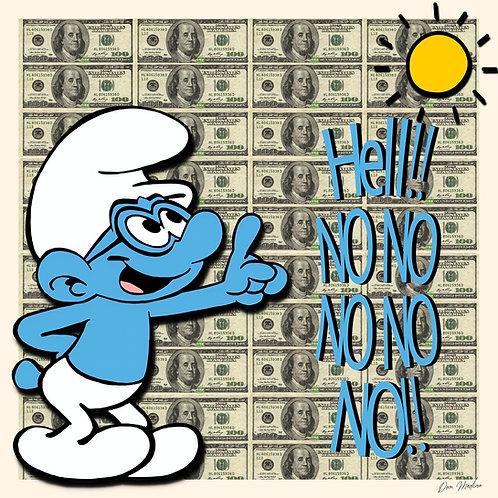 Smurf Says no no no no no - Dom Medina