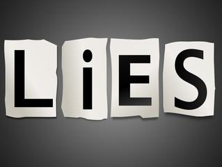 Lies, Lies and More Lies...