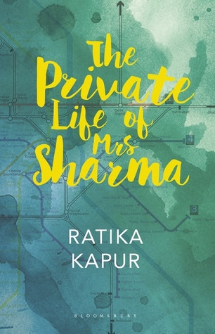 The Private Life of Mrs Sharma by Ratika Kapur
