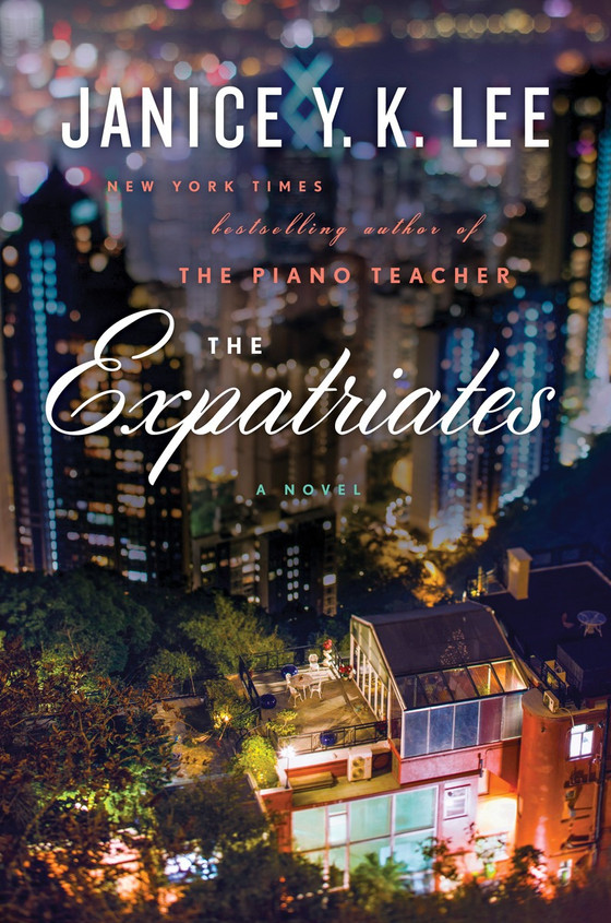 The Expatriates, by Janice K Lee