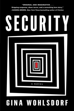 Security, by Gina Wohlsdorf