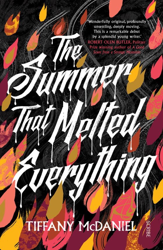 The Summer that Melted Everything, by Tiffany McDaniel