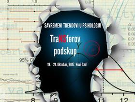 Savremeni trendovi u psihologiji (2017): Prijava i izlaganje radova na TraNSferovom podskupu
