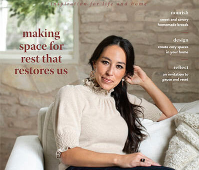 """Making space for rest that restores us.""- Magnolia Journal"