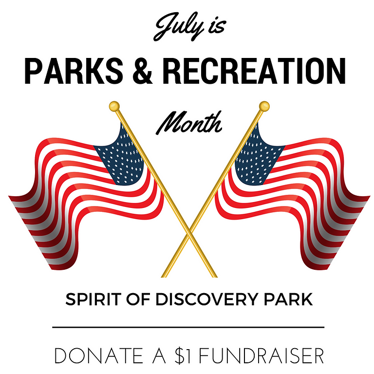 Annual Parks & Rec Month; Donate a DOLL$R