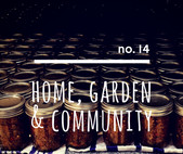 no. 14: Home, Garden & Community