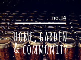 no. 14: Home, Garden & Community