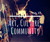 no. 17: Art, Culture, Community