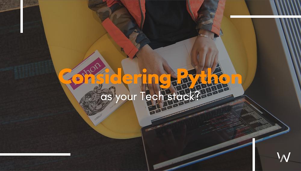 Python as Tech stack