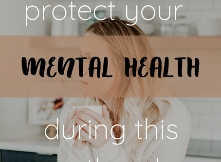 Tips to protect your mental health during this pandemic