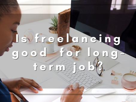 Is freelancing good for long-term job?