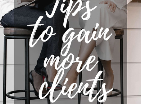 Tips to gain more clients