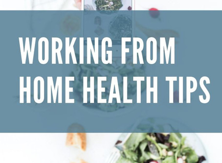 Working from home health tips