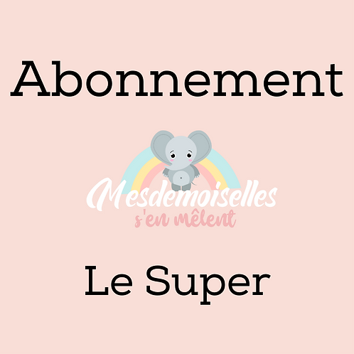 Abonnement le Super