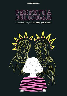 Perpetua_Felicidad_Poster.png