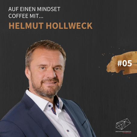 Helmut Hollweck im Mindset Coffee Podcast
