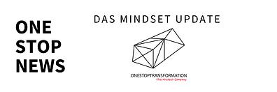 Newsletter von ONESTOPTRANSFORMATION für digitales Mindset