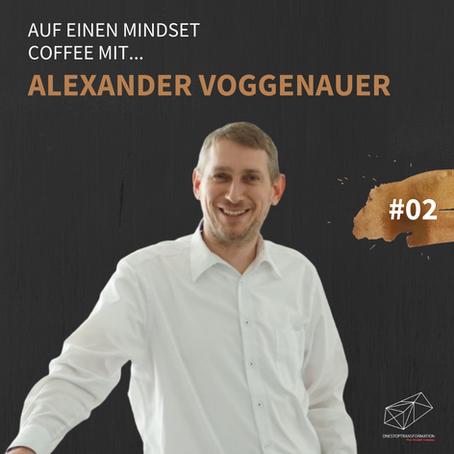 Alexander Voggenauer im Mindset Coffee Podcast