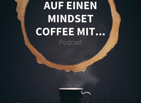 Auf einen Mindset Coffee mit...