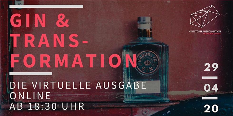 Gin & Transformation Vol. 3 - Die virtuelle Ausgabe