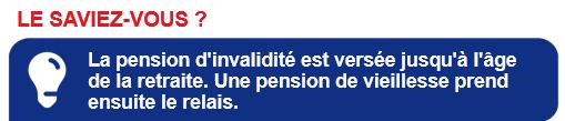 Pension invalidité est versé jusqu'a l'age de la retraite