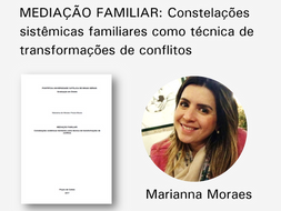 Mediação Familiar: Constelações como técnica de transformação de conflitos