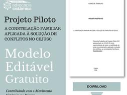 Download Modelo Projeto Piloto Constelações no Judiciário