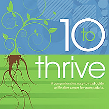Carol Michaels Fitness offers a free ebook available for download, Ten-to-Thrive.  Valuable information on cancer recovery fitness, financial planning, fertility planning and more.