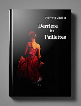 Derrière les paillettes- Auteur Nolwenn Chaillot