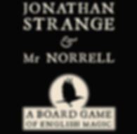 Jonathan Strange_Mr Norrell_A Board Game