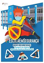 #EscolaEmSeguranca_AnoLetivo20212022_A.png