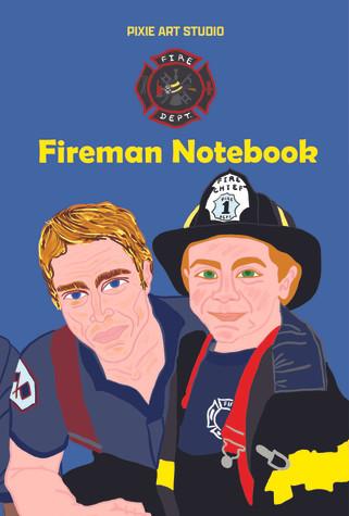 Fireman Notebook