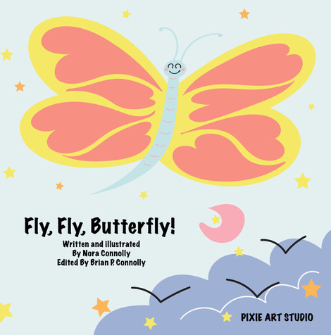 Fly Fly Butterfly! - Children's book