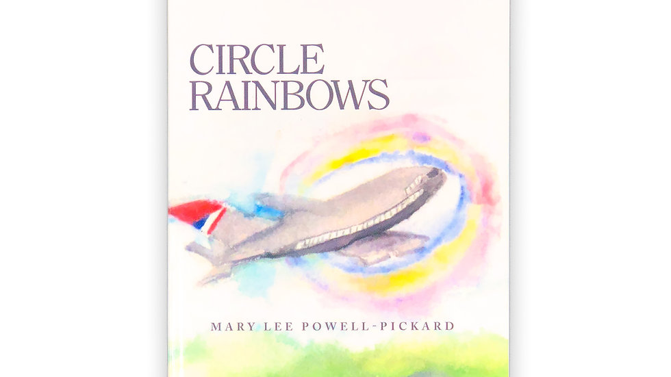 Circle Rainbows - Mary Lee Powell-Pickard