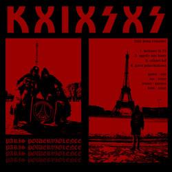 KxixSxS - Paris Powerviolence (Remix & Remastered)