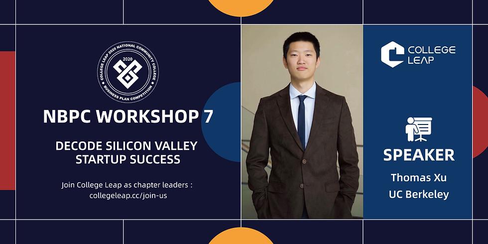 NBPC Workshop 7: Decode Silicon Valley Startup Success